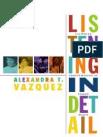 Listening in Detail by Alexandra T. Vazquez