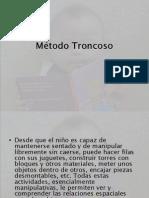 Método Troncoso circulode estudio