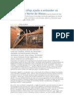 Pesquisa da Ufop ajuda a entender os tremores do Norte de MinasPesquisa desenvolvida na Federal de Ouro Preto busca investigar evolução geológica no Norte de Minas Gerais e pode contribuir com estudos s