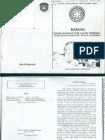 Manual Pentru Prim Ajutor Premedical in Situatii de Dezastre Sau La Accidente, Arad