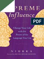 Supreme Influence by Niurka