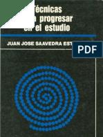Saavedra Esteban, Juan Jose - Técnicas para Progresar en el