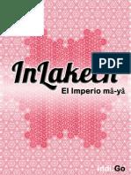 InLakech El Imperio Maya (Completo)