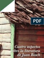 Diógenes Valdéz----Cuatro aspectos sobre la literatura de Juan Bosch.pdf