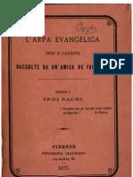 L'Arpa Evangelica 1871 - Inni e Canzoni - Raccolta da un'amica dei fanciulli