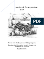 DnD 3.5 Player's handbook for explosive play.
