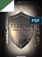 C. H. Spurgeon - Eleicao Defesa Evidencias
