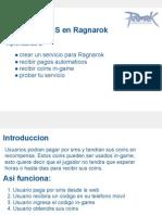 Acepta pagos moviles via SMS (mensajes de texto) en tu juego Ragnarok!