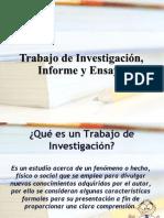 Trabajo de Investigación, Informe y Ensayo