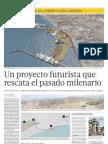 Un proyecto futurista que rescata el pasado milenario