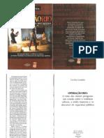 cecília coimbra - operação rio_o mito das classes perigosas [livro completo].pdf