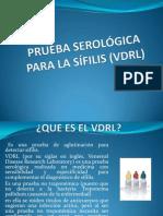 PRUEBA SEROLÓGICA PARA LA SÍFILIS (VDRL) (alejandro)