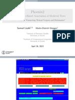 Samuel Läubli, Martin-Dietrich Glessgen, Phoenix2. A Tool for Web-Based Annotation of Medieval Texts