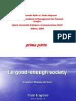 Magrassi Good Enough Society Parte 1 Di 2