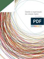 Gestão e Organização da Coleção Digita