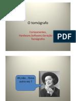 Microsoft PowerPoint - O tomógrafo [Modo de Compatibilidade]