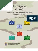 The Brigade-A History