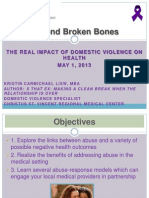 Advocacy in Action 2013 Domestic Violence Impacts on Health