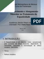 Fortalecimento e Alongamento Muscular no Tratamento da Espasticidade APRESENTAÇÃO A BANCA.pptx