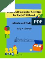 Infant-Toddler Fine and Gross Motors