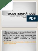 Present Vicios idiomát 2009
