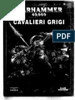 Cavalieri Grigi