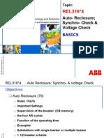 Auto-Reclosure; Synchro-Check & Voltage Check