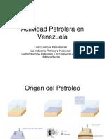 actividadpetroleraenvenezuelaconlapartedelahistoria-100510113403-phpapp02