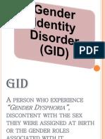 Gender Identity Disorder (GID)