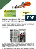 Polícia Federal multa 16 bancos em R$ 5,6 milhões por falhas na segurança