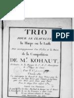 F-Joseph Kohaut (1767) Trios pour le Clavecin, la Harpe ou le Luth