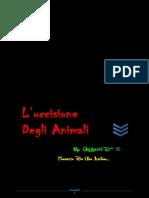 L'UCCiSiONE DEGLi ANiMALi
