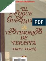 Fritz Perls - El Enfoque Guestaltico Testimonios de Terapia
