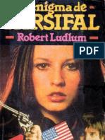 Ludlum, Robert - El Enigma de Parsifal