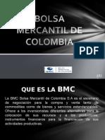 Bolsa Mercantil de Colombia Power Point