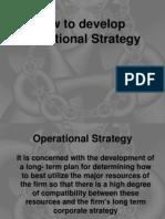 Operationational Strategy