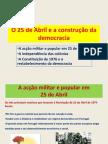 25deabrilconstruodademocracia-110504045414-phpapp02