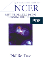 Cancer - Why We'Re Still Dying to Know the Truth(See Also Bob Beck, Hulda Clark, Raymond Rife)