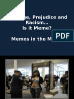 privilege prejudice and racism-meme media