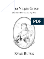 Extra Virgin Grace by Ryan Rufus