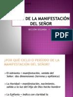 CICLO DE LA MANIFESTACIÓN DEL SEÑOR