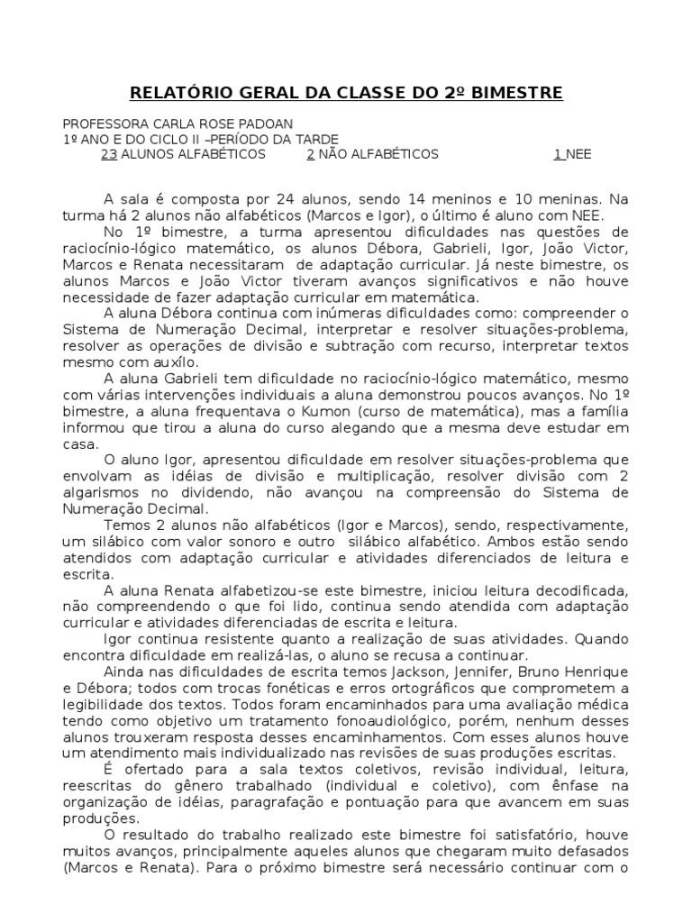 Conhecido RELATÓRIO+GERAL+DA+CLASSE+DO+2º+BIMESTRE- JU39
