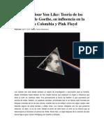 La Teoría de los Colores de Goethe, su influencia en La Gran Colombia y Pink Floyd