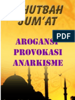 Khutbah Jum'at 06-Arogansi, Provokasi, Anarkisme