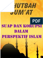 Khutbah Jum'at 08-Suap Dan Korupsi Dalam Perspektif Islam
