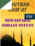 Khutbah Jum'at 09-Mewaspadai Godaan Syetan