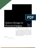 SyTech_Design to Prevent Fatigue