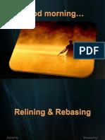 Relining and Rebasing
