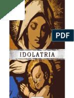 A Idolatria