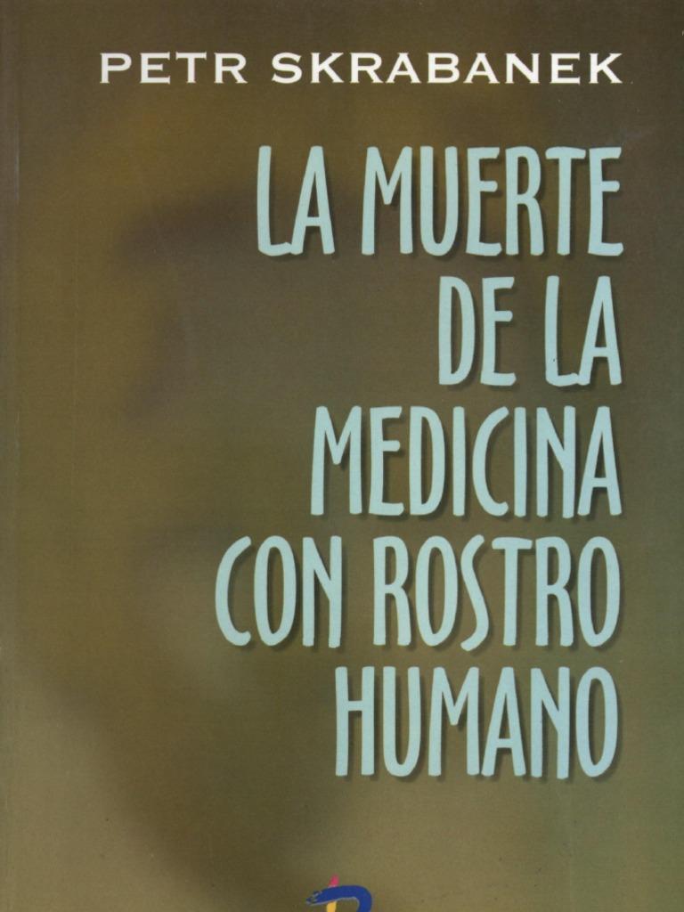 Con Medicina Humana La Rostro De Muerte H2EYDIW9